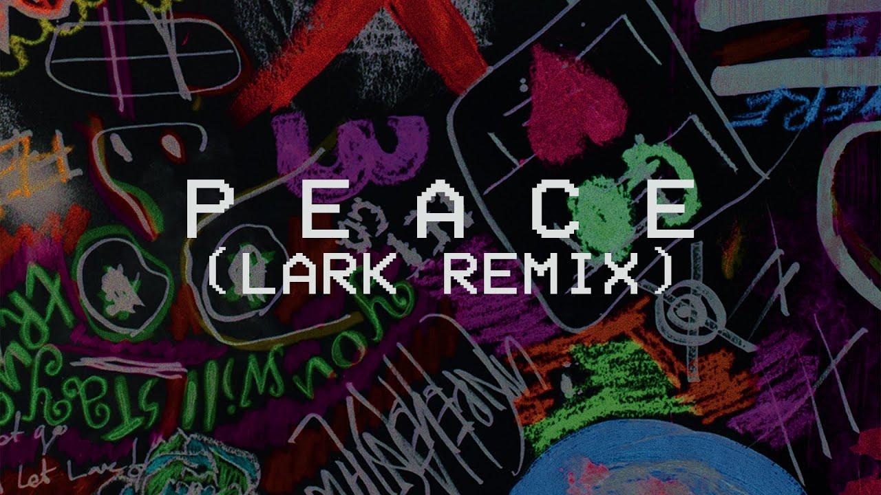 P E A C E  (Lark Remix) - Hillsong Young & Free