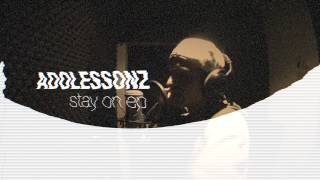 ADOLESSONZ - Stay On EP (Promo)