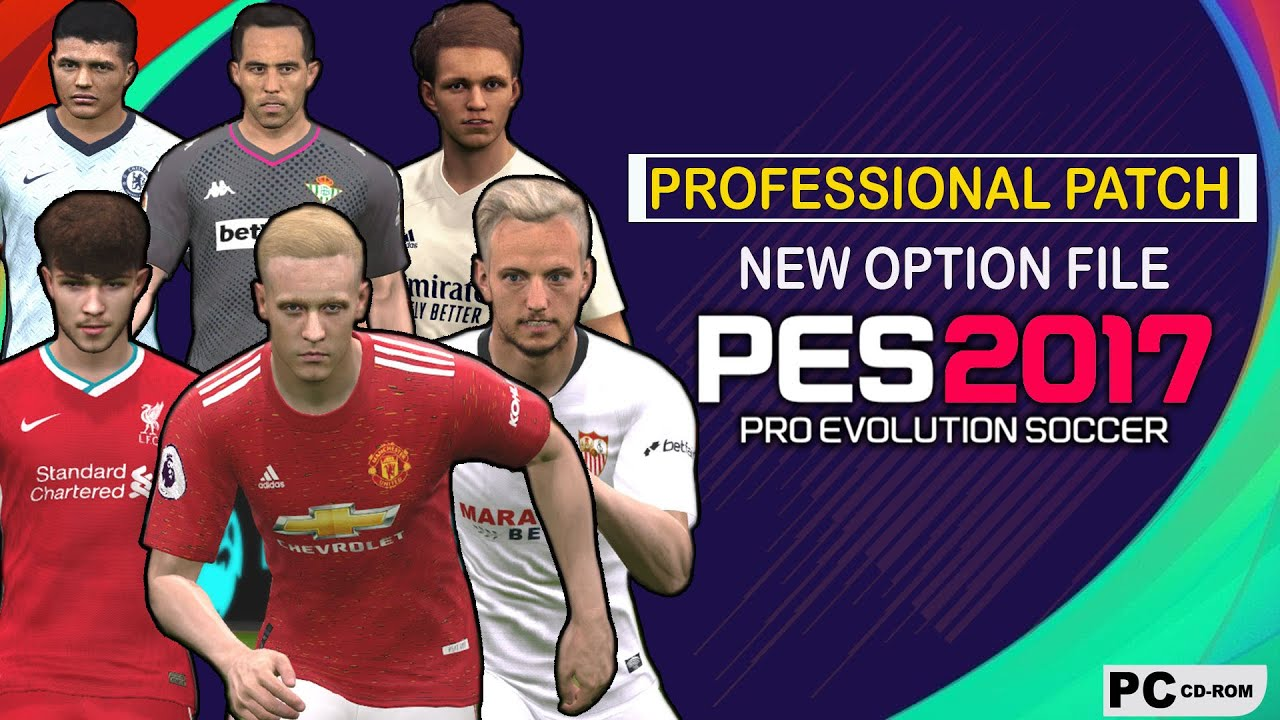 Download PES 2017   PROFESSIONALS PATCH V6.1.2.  2021   UPDATE OPTION FILE BY PES Empire   V5 PPUNOF   PC