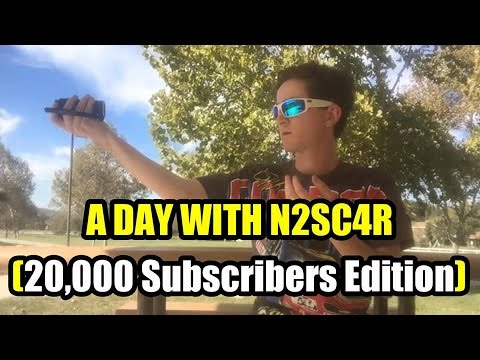 A Day With N2sc4r (20,000 Subscribers Edition) Youtube