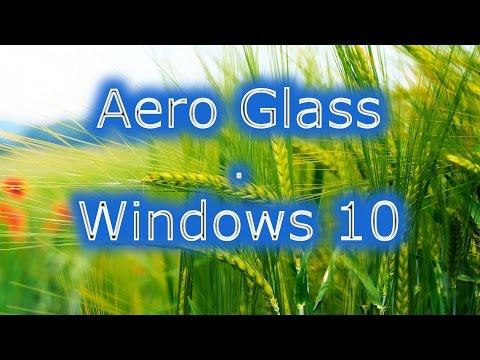Aero Glass  Windows 10