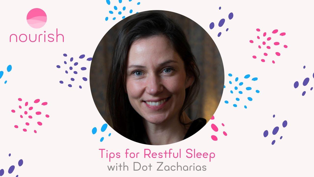 Tips for Restful Sleep with Dot Zacharias, Sleep Coach and iRest Yoga Nidra