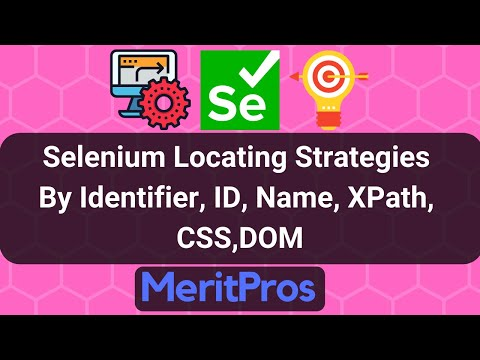 Selenium Locating Strategies - By Identifier, ID, Name, XPath, CSS, DOM