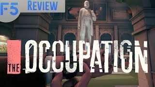 The Occupation Review: Real-Time Immersive Espionage! (Video Game Video Review)