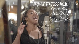 Hymn to Freedom: Oliver Jones, Dave Young, & Dione Taylor