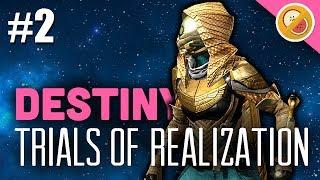 Destiny Trials of Realization - The Dream Team (7 Win Attempt) [#2]