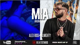 Alex Rose X Almighty  Trap Latino Type Beat  -