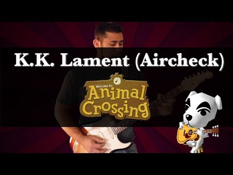 K.K. Lament (Aircheck) - Animal Crossing    Strings of the Woods