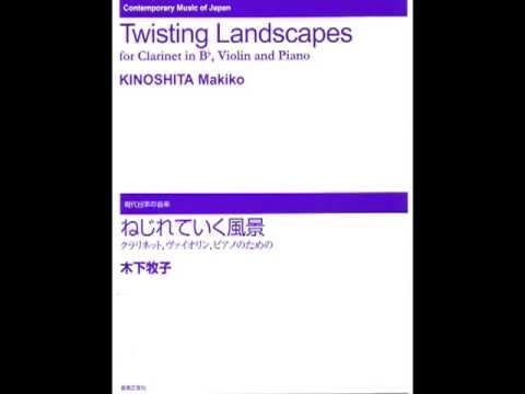 """ねじれていく風景3 """"Twisting Landscapes"""" 3 (for cl,vn & pf) : KINOSHITA Makiko"""