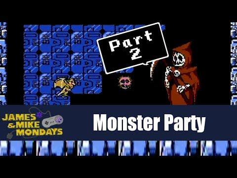 Monster Party (NES) Part 2 - James & Mike Mondays