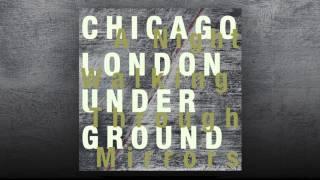 Chicago / London Underground - Boss Redux [Teaser]