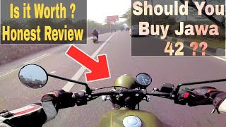Do not Buy Jawa 42 without watching this | Is it Worth Buying ?? Must Watch