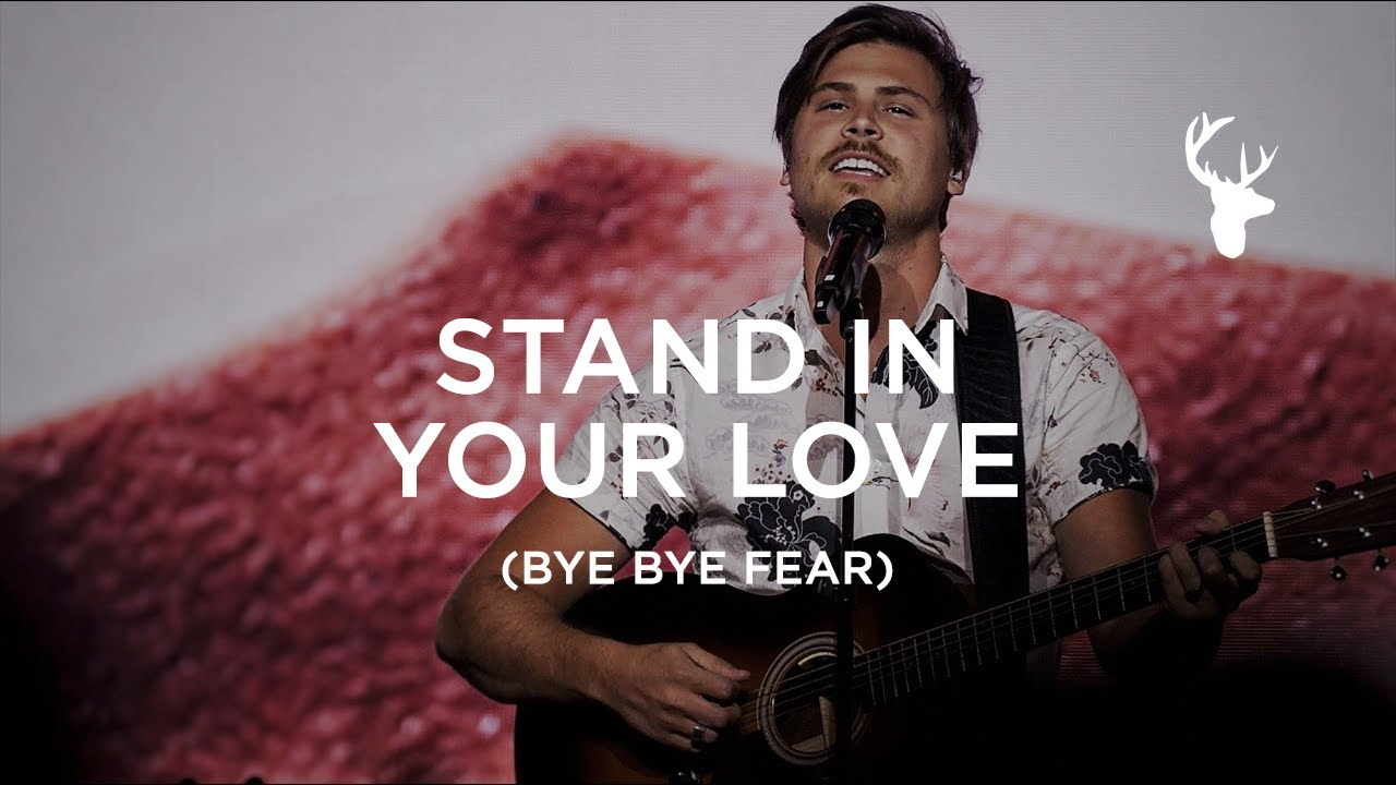 Stand in Your Love (Bye Bye Fear) - Cory Asbury and Brandon Lake | Moment