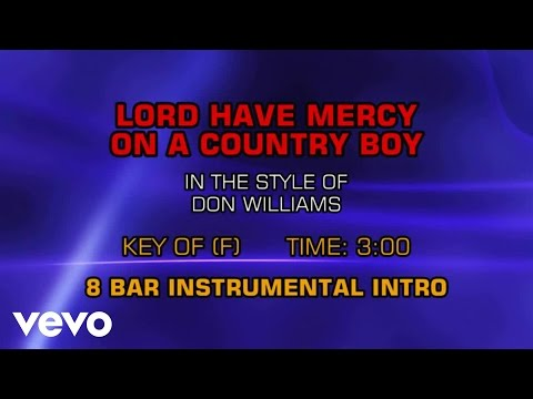 Don Williams - Lord Have Mercy On A Country Boy (Karaoke)
