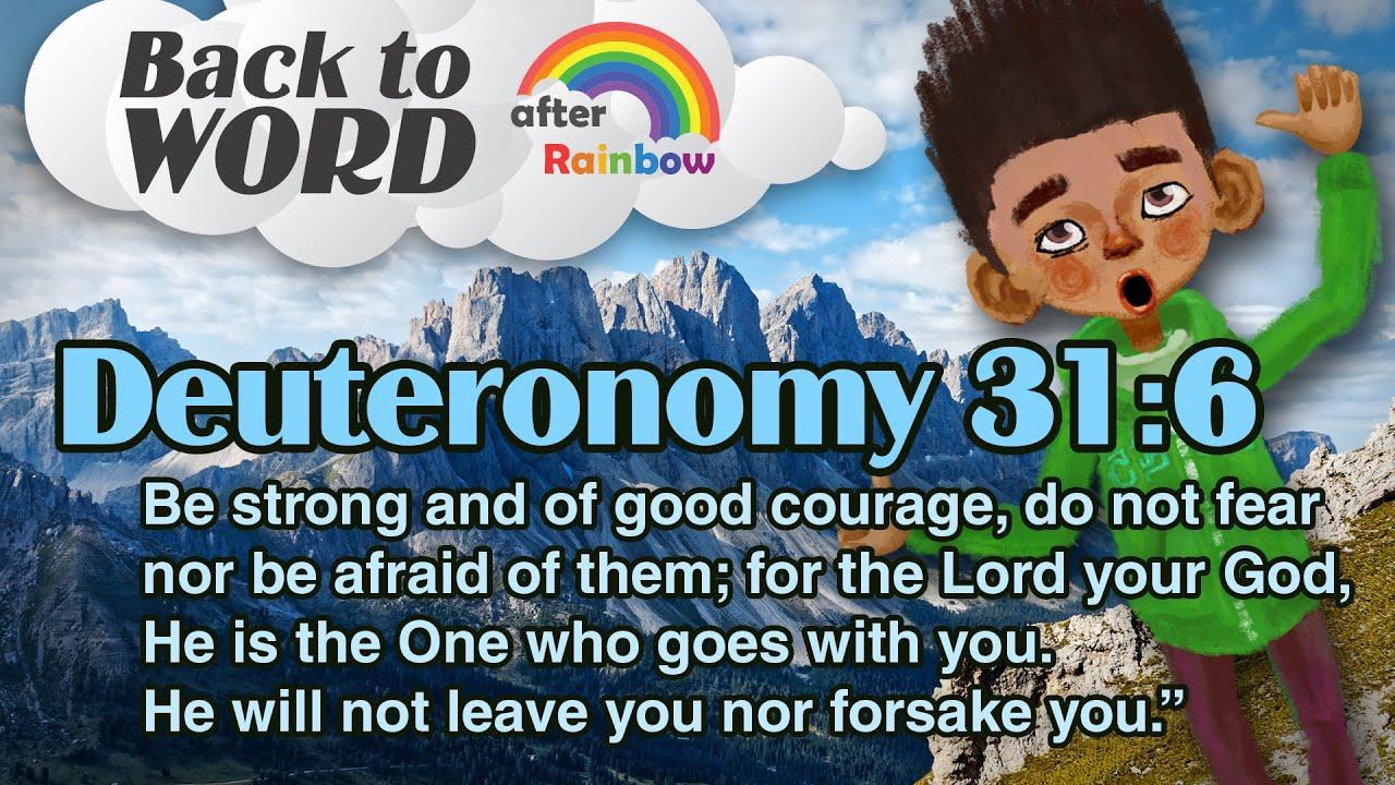 Download Deuteronomy 31:6 ★ Memory Verse for Kids | Kids Bible Encouragement Hope ★ after Rainbow