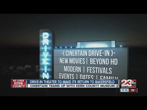 Drive-In Theater To Make Its Return To Bakersfield