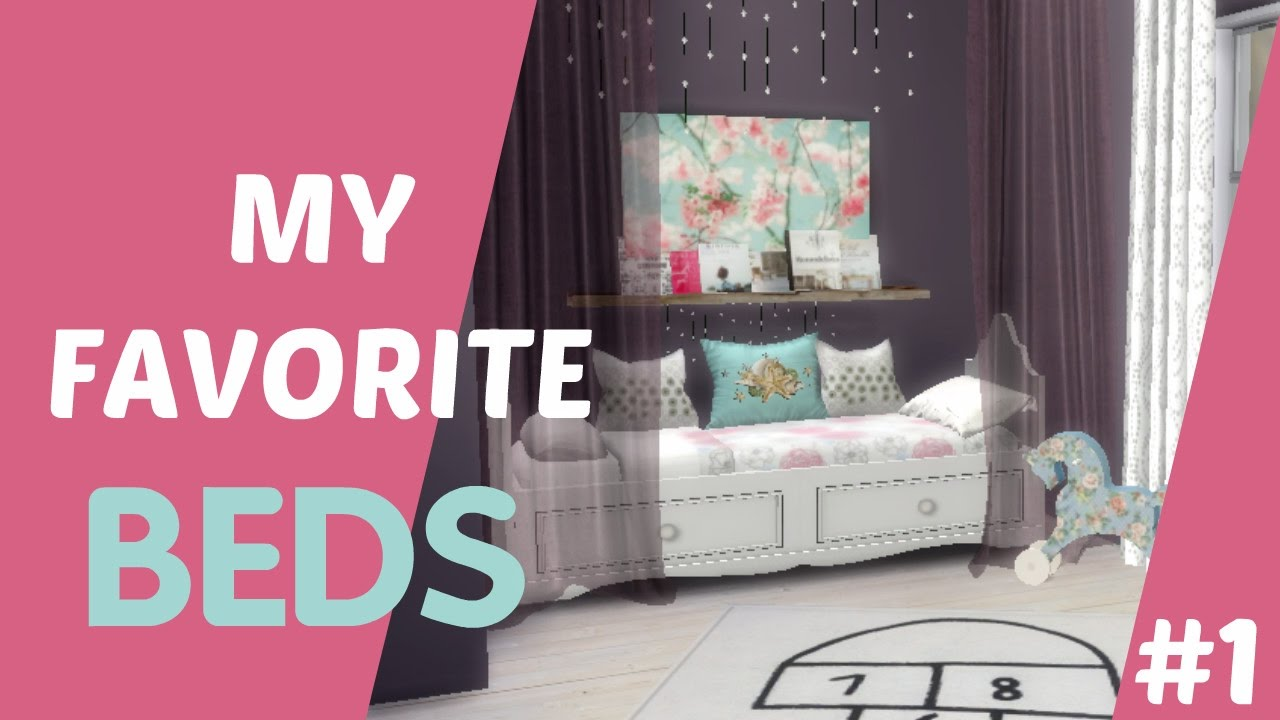 The Sims 4 My Favorite Cc Beds 1 Youtube