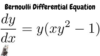 Bernoulli Differential Equation dy/dx = y(xy^2 - 1)