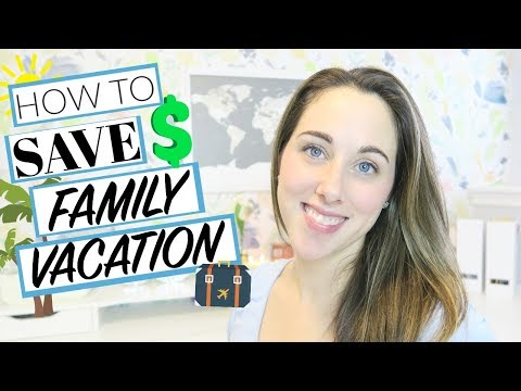 Budget | How to Save Money on Family Vacations