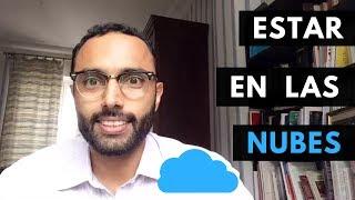 Qué Significa Estar En Las Nubes Expresiones En Español Youtube
