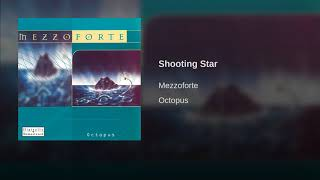 Provided to YouTube by Phonofile Shooting Star · Mezzoforte Octopus...
