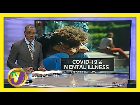 Covid-19 & Mental Health Related Illnesses on the Rise in Jamaica | TVJ News - June 7 2021