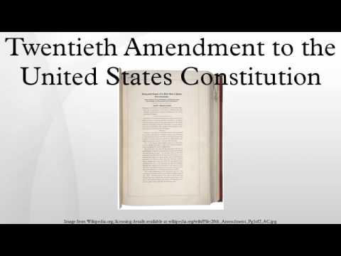 Twentieth Amendment to the United States Constitution