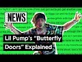 "Lil Pump's ""Butterfly Doors"" Explained 