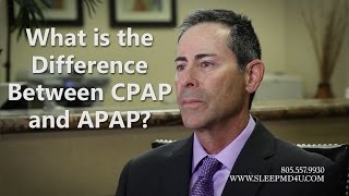 What's the Difference Between CPAP and APAP - Sleep Apnea Thousand Oaks - Malibu - Westlake Village