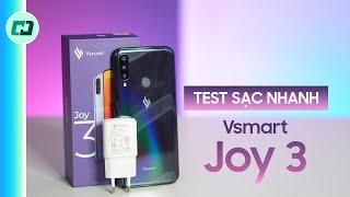 Sạc nhanh trên Vsmart Joy 3 có thực sự