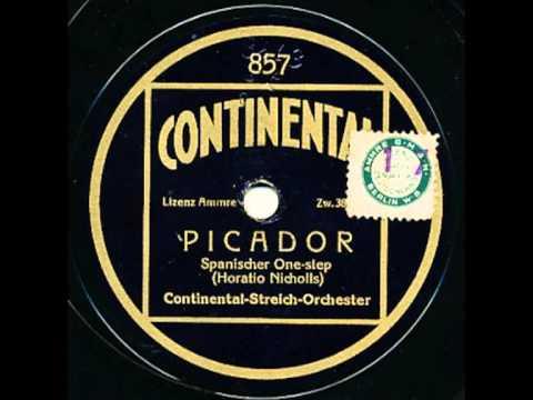 Continental-Streich-Orchester - Picador (Spanischer One-Step)