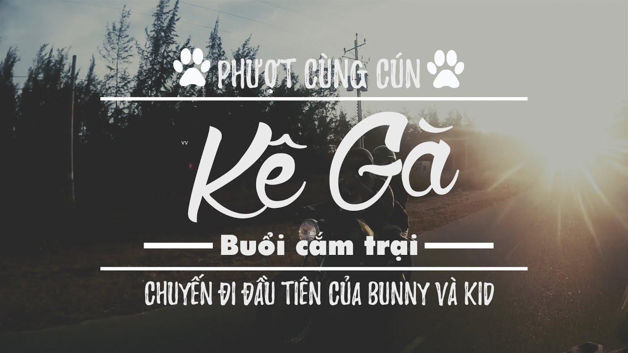 Hành trình phượt Kê Gà của 2 chú cún Bunny & Kid | Go with Minc