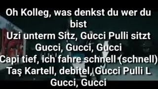 CAPITAL BRA FEAT MILIONAIR - GUCCI PULLI L LYRICS