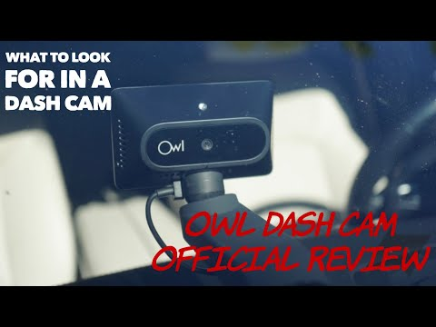 Owl Dash Cam Review | Is This A Right Dash Cam For You?