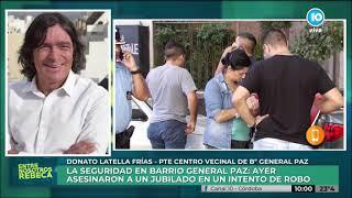 Latella Frías sobre la inseguridad en barrio General Paz