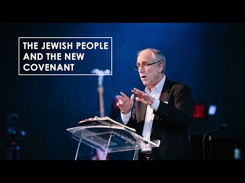 The Jewish People and the New Covenant - Dr. Mitch Glaser