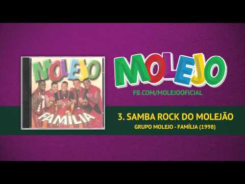 Molejo - Samba Rock do Molejão
