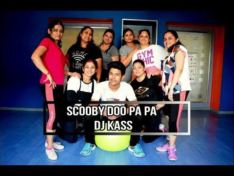 Scoo Doo Pa Pa  Dj Kass  Zumba  Choreographed  Surajit Shill