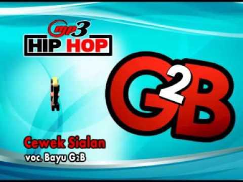 HIP-HOP-DANGDUT-BAYU G2B- CEWEK SIALAN