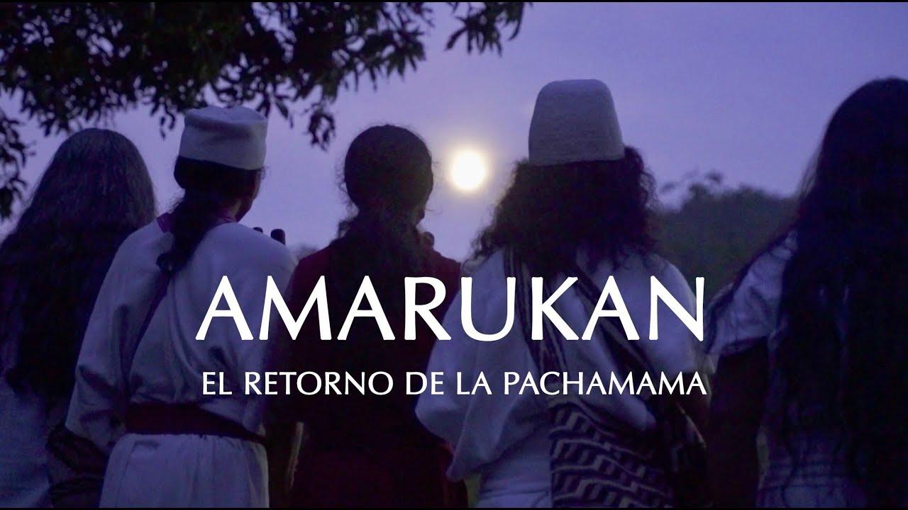 AMARUKAN - El Retorno de la Pachamama - PELÍCULA ORIGINAL COMPLETA - Ñaupany Puma