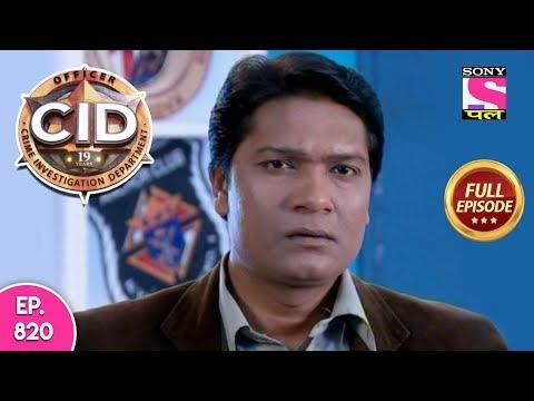 CID - Full Episode 820 - 4th November, 2018
