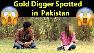Gold Digger Spotted in Pakistan OMG