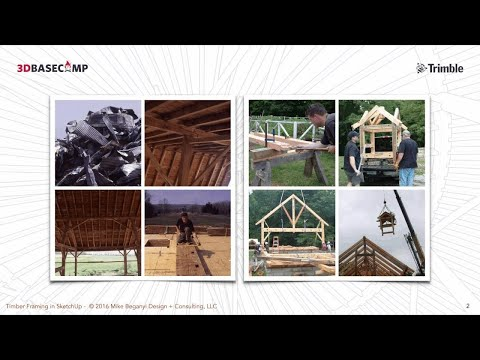 3D Basecamp 2016 – Timber Framing and SketchUp