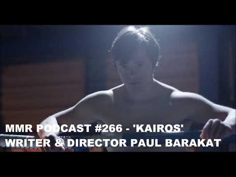 MMR Podcast #266 - Kairos Director Paul Barakat