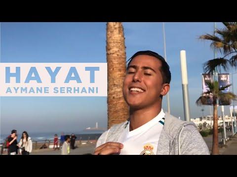 Aymane Serhani ايمن سرحاني - HAYAT (Clip Selfie) حياة