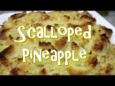 Scalloped Pineapple Recipe ~ Pineapple Bread Pudding Side Dish