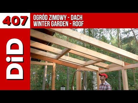 Bardzo dobra 407. Ogród zimowy Domidrewno - dach / Wintergarden - roof - YouTube ED31