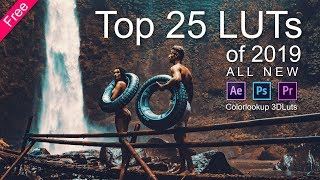 Download Top 25 LUTs of 2019 For Free All New for Photoshop, Adobe Premiere Pro, Adobe After Effects