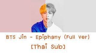 BTS Jin - Epiphany (Full Ver) [Thai Sub]