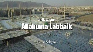 Lirik || Nissa Sabyan ~ ALLAHUMA LABAIK [ Musik] || PMDIP